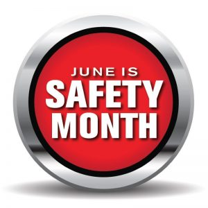 June is Workplace Safety Month